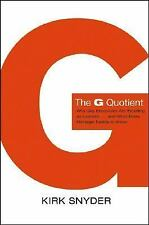 The G Quotient: Why Gay Executives are Excelling as Leaders... And What Every Ma