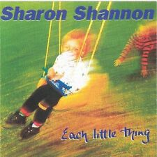 Sharon Shannon - Each Little Thing (CD 2007) NEW