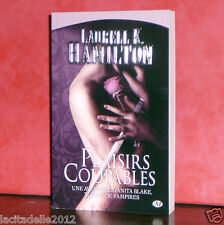 Laurell K.Hamilton - Tome 1 - Plaisirs coupables / Milady