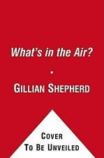 WHAT'S IN THE AIR? (9781451646399) NEW PAPERBACK BOOK