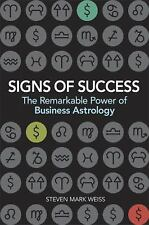 NEW - Signs of Success: The Remarkable Power of Business Astrology