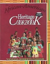 The African-American Child's Heritage Cookbook, Parham, Vanessa Roberts, Good Bo