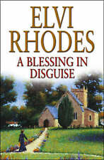 A Blessing in Disguise by Elvi Rhodes (Hardback, 2003)