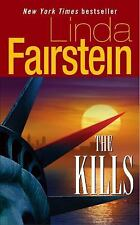 The Kills by Linda Fairstein (2005, Paperback) S3636