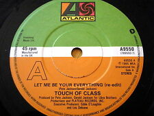 "TOUCH OF CLASS - LET ME BE YOUR EVERYTHING  7"" VINYL"