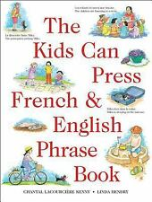 Kids Can Press French & English Phrase Book, The (Kids Can Press Jumbo-ExLibrary