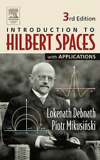 Introduction to Hilbert Spaces with Applications by Lokenath Debnath and...