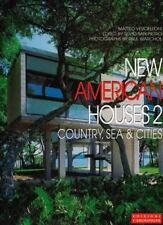 New American Houses 2: Country, Sea & Cities (International Architecture &