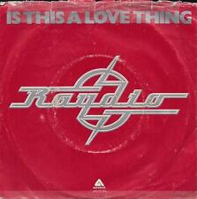 DISCO 45 Giri  Raydio - Is This A Love Thing / Let's Go All The Way