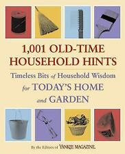 1,001 Old-Time Household Hints: Timeless Bits of Household Wisdom for -ExLibrary