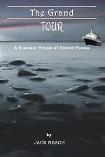 The Grand Tour: A Steamer Trunk of Travel Poems