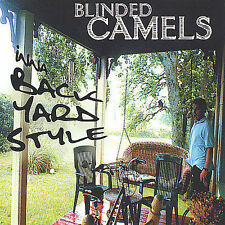 Blinded Camels-INNA BACKYARD STYLE  CD NEW