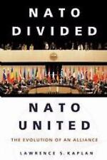 NATO Divided, NATO United: The Evolution of an Alliance Kaplan, Lawrence Paperb