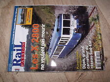 $$ Rail Passion N°109 X 2800 carrefour Sud-Est Dijon 100 ans Chambéry Iris 320