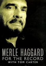 Merle Haggard's My House of Memories : For the Record