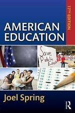 American Education (Sociocultural, Political, and Historical Studies in Educatio