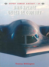 OSPREY COMBAT AIRCRAFT 64 NORTHROP B-2A STEALTH BOMBER SERBIA AFGHANISTAN IRAQ