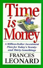 Time Is Money: A Million-dollar Investment Plan For Today's Twenty- And Thirty-s