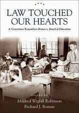 Law Touched Our Hearts: A Generation Remembers Brown v. Board of Educa-ExLibrary