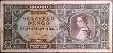 Hungary banknote - 100.000 pengo -1945 - post-war hyperinflation - FREE SHIPPING