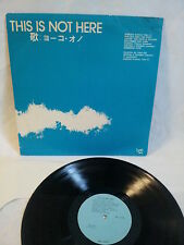 YOKO ONO - THIS IS NOT HERE - RARE LP UNOFFICIAL COPY - BAG 5070 -