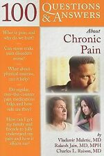 100 Questions And Answers About Chronic Pain (100 Questions & Answers -ExLibrary