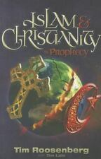 Islam & Christianity in Prophecy