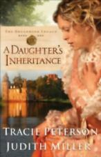 The Broadmoor Legacy: A Daughter's Inheritance 1 by Judith Miller and Tracie...