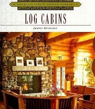 Log Cabins (Architecture and Design Library)