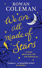 COLEMAN,ROWAN-WE ARE ALL MADE OF STARS BOOK NEW