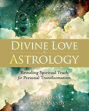 Excellent, Divine Love Astrology: Revealing Spiritual Truth for Personal Transfo