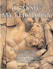 The Encyclopedia of Classic Mythology: THe Ancient Greek, Roman, Celetic and Nor