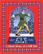 Elf : A Short Story of a Tall Tale by Berenbaum, David, Hobbs, Buddy (2003) NEW*