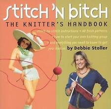 Stitch 'n Bitch Handbook: Knitting Training Tutorials Modern