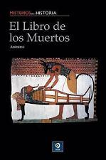 El libro de los muertos (Misterios de la historia)