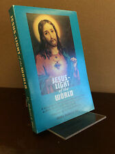 JESUS - LIGHT OF THE WORLD By Father Robert J. Fox - 1997 Catholic