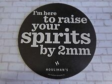 Beer Collectible Coaster ~*~ HOULIHAN'S Restaurants: Raise Your Spirits by 2mm!