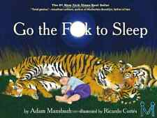 Go the Fuck to Sleep by Mansbach Adam Hardcover Book