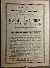 ITALIA ARTISTICA MONOGRAFIE ILLUSTRATE XXXI MONTEPULCIANO CHIUSI VAL DI CHIANA