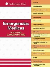 Emergencias médicas in situ para el cuidado del niño (Redleaf Quick Guides)