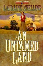 An Untamed Land (Red River of the North #1), Lauraine Snelling, Good Book