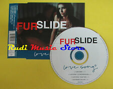 CD Singolo FURSLIDE Love Song EU VIRGIN 1999 no lp mc dvd (S15)