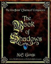 The Book of Shadows : The Unofficial Charmed Companion, Genge, Ngaire E., Good B