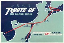 Route of the Island Chain ~CIVIL AIR TRANSPORT / CAT~ Scarce CHINA AIRLINE Label