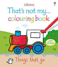 That's Not My... Colouring Book Things That Go Usborne Vehicles Transport Xmas