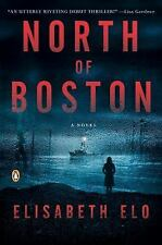 North of Boston by Elisabeth Elo (2014, Paperback)