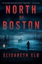 North of Boston: A Novel by Elo, Elisabeth