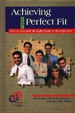 Achieving the Perfect Fit: How to Win with the Right People in the Rig-ExLibrary