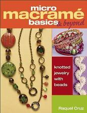 Micro Macram Basics & Beyond: Knotted Jewelry with Beads