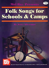 """MB """"FOLK SONGS FOR SCHOOLS & CAMPS"""" MELODY LINE/LYRICS/CHORDS MUSIC BOOK-NEW!!"""